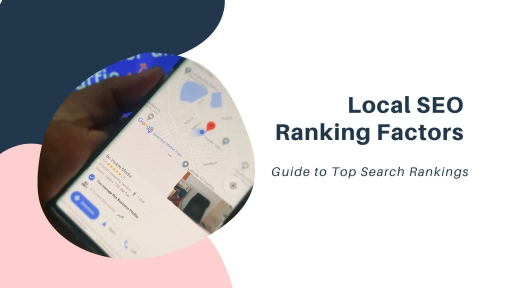 Local SEO Ranking Factors- Guide to Top Search Rankings