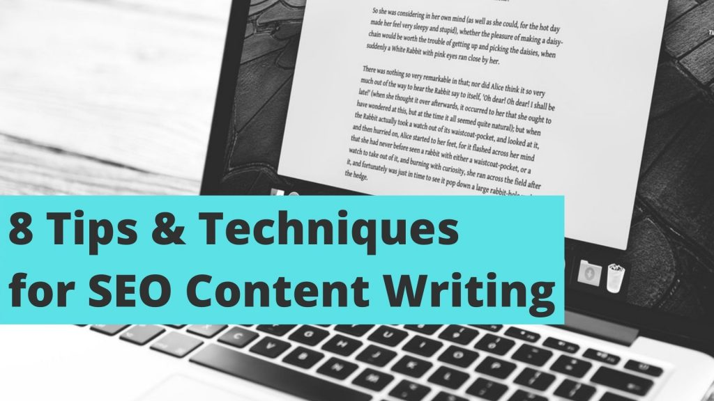 8 Tips & Techniques for SEO Content Writing